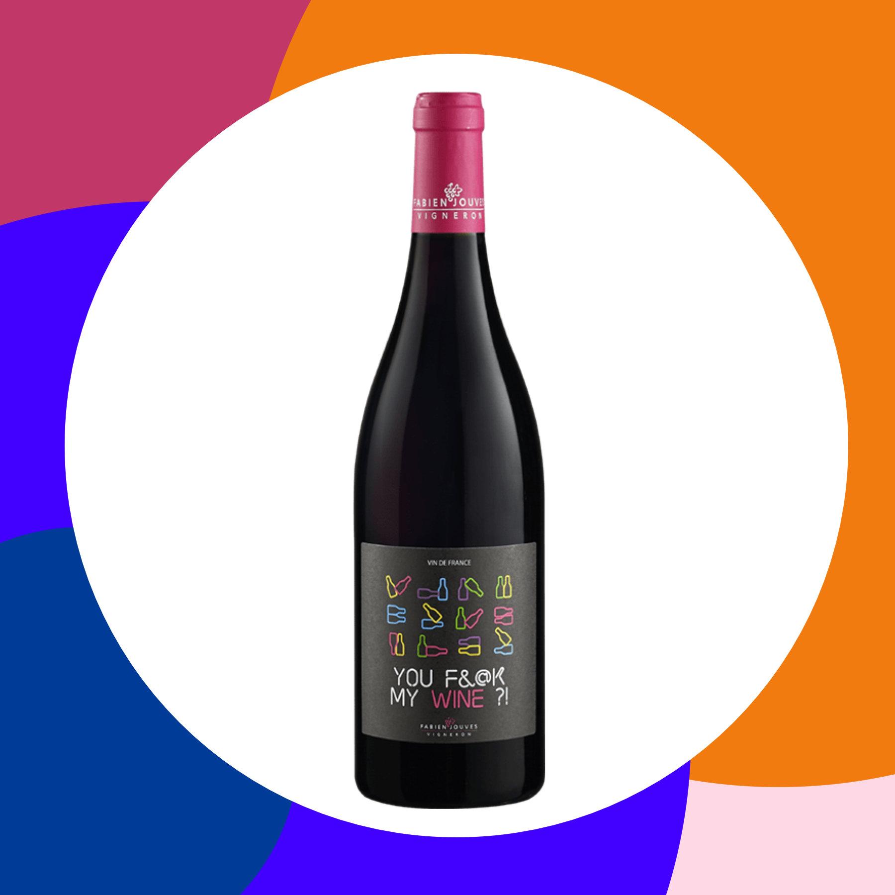 You F&@k My Wine 2019